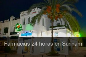 Farmacias 24 horas en Surinam